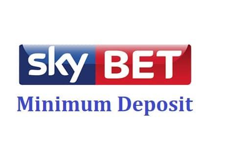 Skybet minimum deposit
